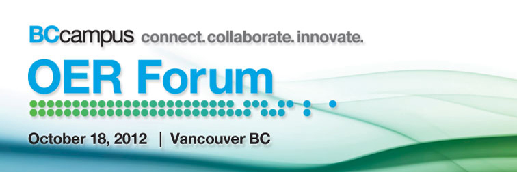 OER Forum in Vancouver, October 18, 2012