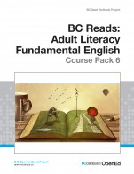 Image for the textbook titled BC Reads: Adult Literacy Fundamental English - Course Pack 6