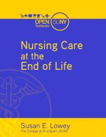Image for the textbook titled Nursing Care at the End of Life: What Every Clinician Should Know