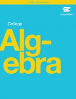 Image for the textbook titled College Algebra (OpenStax)