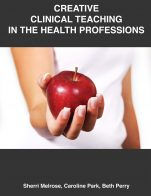 Image for the textbook titled Creative Clinical Teaching in the Health Professions