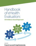 Image for the textbook titled Handbook of eHealth Evaluation: An Evidence-based Approach