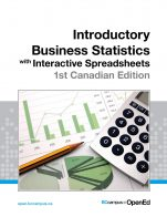 Image for the textbook titled Introductory Business Statistics with Interactive Spreadsheets - 1st Canadian Edition