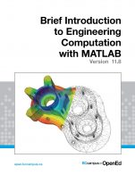 Image for the textbook titled A Brief Introduction to Engineering Computation with MATLAB
