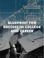 Image for the textbook titled Blueprint for Success in College and Career