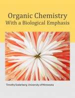 Image for the textbook titled Organic Chemistry with a Biological Emphasis - Volumes I & II