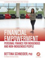 Image for the textbook titled Financial Empowerment: Personal Finance for Indigenous and Non-Indigenous People