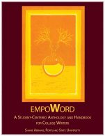 Image for the textbook titled EmpoWord: A Student-Centered Anthology & Handbook for College Writers