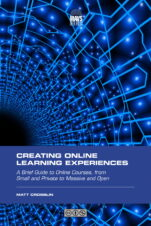 Image for the textbook titled Creating Online Learning Experiences
