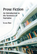 Image for the textbook titled Prose Fiction: An Introduction to the Semiotics of Narrative