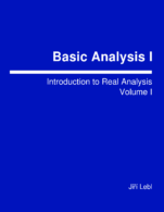 Image for the textbook titled Basic Analysis I: Introduction to Real Analysis - Volume 1