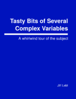 Image for the textbook titled Tasty Bits of Several Complex Variables