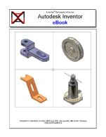 Image for the textbook titled Autodesk Inventor eBook