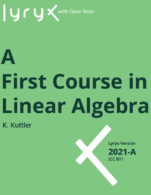 Image for the textbook titled A First Course in Linear Algebra - 2021A (Lyryx)