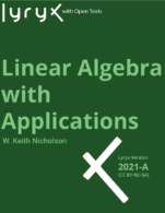 Image for the textbook titled Linear Algebra with Applications - 2021A (Lyryx)